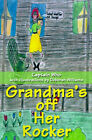 Grandma's Off Her Rocker by Captain Who (Paperback / softback, 2001)