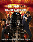Doctor Who: Creatures and Demons by Justin Richards (Paperback, 2007)