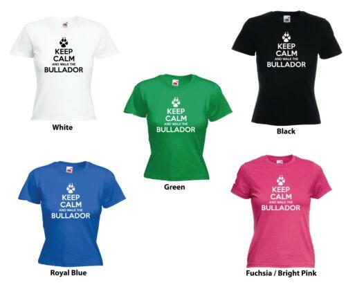 /'Keep Calm and Walk the Bullador/' Funny Ladies Dog Pet T-shirt