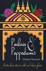 Pavlova & Pappadums: Australian Stories with an Indian Flavour by Nitasha Thomson (Paperback, 2016)