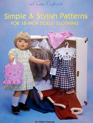 """Simple and Stylish Patterns for 18"""" Dolls' Clothing Clothes  by Marla Freeman"""