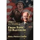From Basic to Bastogne 9780595465828 by Marla R. Cooper Book
