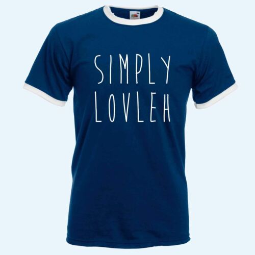 Simply Lovleh! Simply Lovely T Shirt