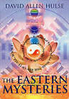 The Eastern Mysteries by David Allen Hulse (Paperback, 2000)