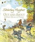 Out and About: A First Book of Poems by Shirley Hughes (Paperback, 2016)