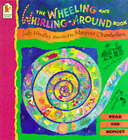 Wheeling & Whirling Around Book by Judy Hindley (Paperback, 1996)