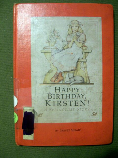 The American Girls Collection Kirsten Stories Happy Birthday