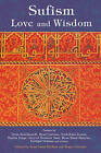 Sufism: Love and Wisdom by Jean-Louis Michon, Roger Gaetani (Paperback, 2006)