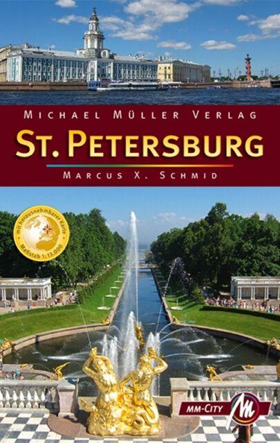 ST. PETERSBURG Michael Müller Reiseführer 11 Stadtführer Russland MM-City NEU
