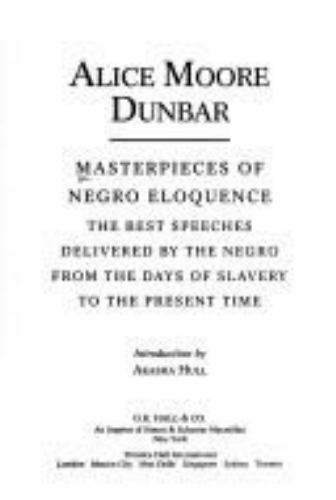 Masterpieces of Negro Eloquence: The Best Speeches Delivered by the Negro from t