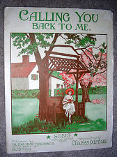1921 CALLING YOU BACK TO ME Vintage Sheet Music by Charles Durham