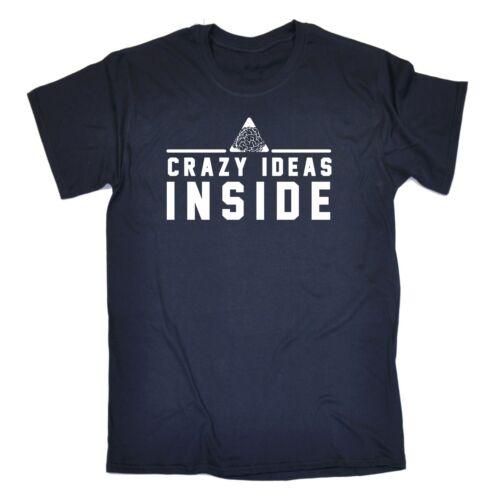 Mens Crazy Ideas Inside Funny Joke Geek Nerd Brain T-SHIRT birthday