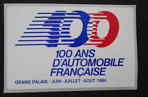 Bumper Stickers 100 Years Automobile France Grand Palais Paris 1984 Classic Car