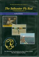 Dvd the Saltwater Fly Rod Has Everything You Need To Build Your Own Fly Rod