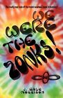 We Were the Zonks! by J Gale Morrison (Paperback / softback, 2009)