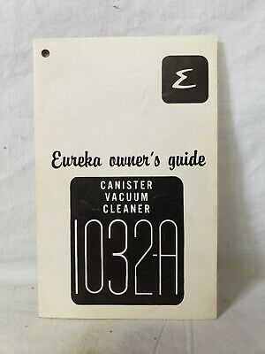 VINTAGE EUREKA CANISTER VACUUM CLEANER 1032-A OWNERS GUIDE MANUAL Y