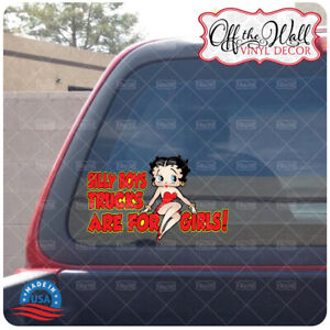 """Betty Boop """"Silly Boys Trucks are for Girl!"""" Vinyl Decal Sticker"""