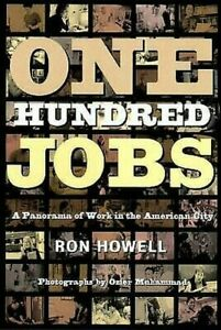 One-Hundred-Jobs-A-Panorama-of-Work-in-the-American-City-by-Howell-Ronald