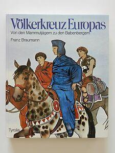 Voelkerkreuz-Europas-von-Mammutjaegern-zu-den-Babenbergern-Ur-und-Fruehgeschichte