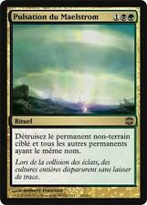 Pulsation du Maelstrom - Maelstrom Pulse - Alara - Magic mtg -
