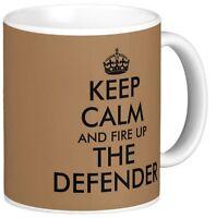 KEEP CALM & FIRE UP THE DEFENDER MUG landrover land rover ceramic or travel mugs