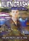 Alien Crash At Roswell - The UFO Truth Lost In Time (DVD, 2014)