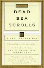 The Dead Sea Scrolls : A New Translation by Michael O. Wise (1996, Hardcover)