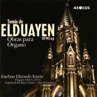 Orgelwerke von Esteban Elizondo Iriarte (2010)