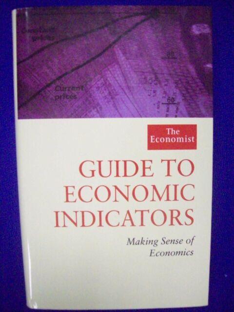 Economist Guide to Economic Indicators 2nd Edn. by Richard Stutely (Hardback)