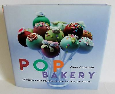 Pop Bakery Clare O'Connell cooking small cakes cookbook decorating