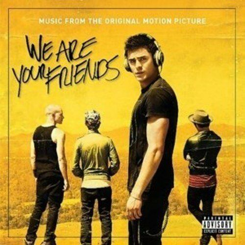 We Are Your Friends - Music From The Original Motion Picture [CD]