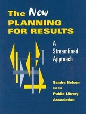 The New Planning for Results: A Streamlined Approach-ExLibrary