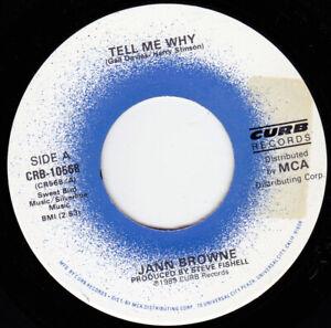 "JANN BROWNE - Tell Me Why 7"" 45"