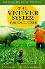 The Vetiver System for Agriculture by Elise Pinners, Paul Truong, Tran Tan Van (Paperback / softback, 2008)