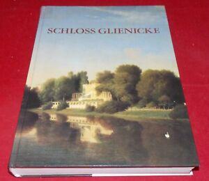 Schloss Glienicke - Bewohner / Künstler / Parklandschaft