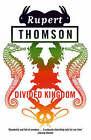 Divided Kingdom by Rupert Thomson (Paperback, 2006)