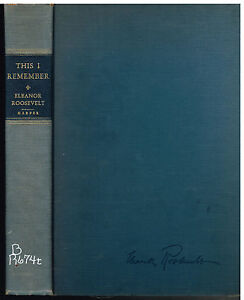 This-I-Remember-by-Eleanor-Roosevelt-1949-1st-Ed-Rare-Book