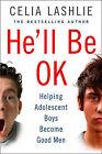 He'll be OK by Celia Lashlie (Paperback, 2008)