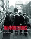 Breaking Stones 1963-1965 von Gered Mankowitz und Terry O'Neill (2016, Gebundene Ausgabe)