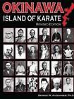 Okinawa Island of Karate by George Alexander (Paperback / softback, 2015)