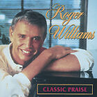 Classic Praise by Roger Williams (Piano) (CD, 2010, CD Baby (distributor))