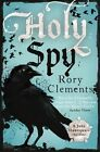 Holy Spy by Rory Clements (Hardback, 2015)