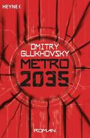 Metro 2035 von Dmitry Glukhovsky (Taschenbuch)