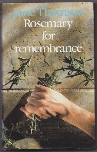 Good, Rosemary for Remembrance, Thomson, June, Book