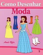 Como Desenhar Comics: Moda : Livros Infantis by amit offir (2013, Paperback)