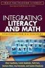 Integrating Literacy and Math: Strategies for K-6 Teachers by Ellen Fogelberg, Patti Satz, Barbara Hiller, Carole Skalinder, Lisa Bernstein (Paperback, 2008)