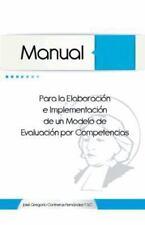 Manual para la Elaboración e Implementación de un Modelo de Evaluación Por...