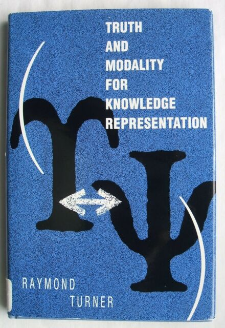 Artificial Intelligence Ser.: Truth and Modality for Knowledge Representation...