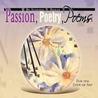 Passion Poetry Poems 9781441501196 by Aldonia R. Bailey Book