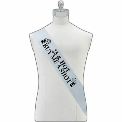 Birthday Party Sash HerbyDesigns 25 AND HOT BUY ME A SHOT 7 Colours Available